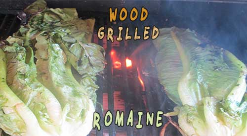 Wood grilled Romaine lettuce- Scrumptious!
