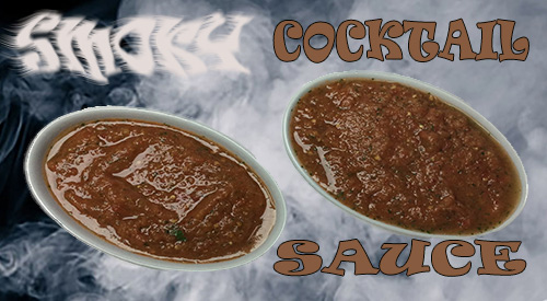 Smoky Cocktail Sauce is very easy to do by simply smoking the Tomatoes for the recipe!