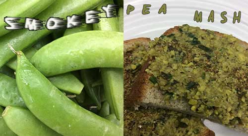 Our Fresh peas get all smokey for a terrific pea mash