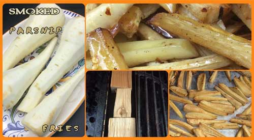 Our Grilled Parsnips with added wood smoky flavor taste almost like French Fries!