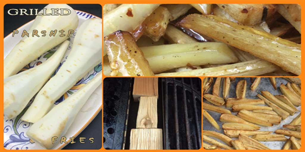 A GRILLING TECHNIQUE THAT MAKES GRILLED PARSNIPS TASTE LIKE FRENCH FRIES - Wood Recipe Blog