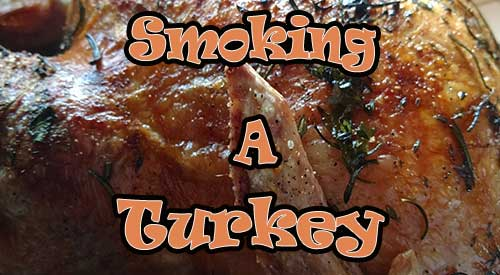 Smoke a Turkey with our easy to do tips will result in awesome color and flavor. Give it a try!